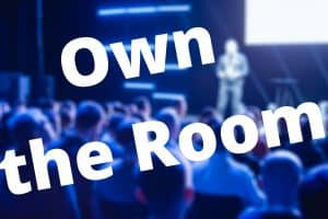Own the room 1